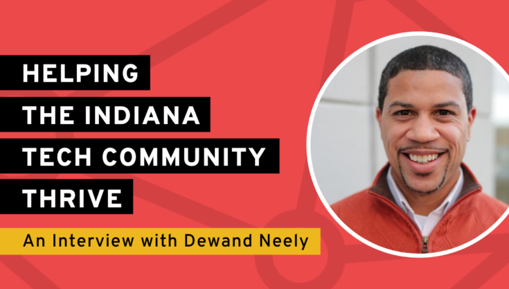 Helping the Indiana Tech Community Thrive: An Interview with Dewand Neely